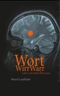 Marcel Landthaler: WortWirrWarr ★★★★★