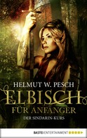 Helmut W. Pesch: Elbisch für Anfänger ★★★★★