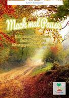 Katrin Kleebach: Mach mal Pause - Entspannungsgeschichten im Herbst