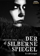 Christian Dörge: DER SILBERNE SPIEGEL ★★★