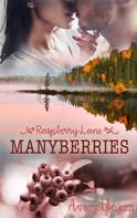 Avery Yukon: Manyberries ★★★★