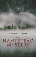 Arthur J. Rees: The Hampstead Mystery