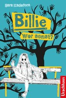 Sara Kadefors: Billie - Wer sonst? ★★★★★