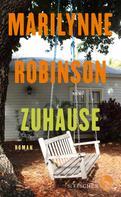 Dr. Marilynne Robinson: Zuhause ★★★★★