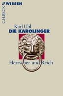 Karl Ubl: Die Karolinger ★★★★