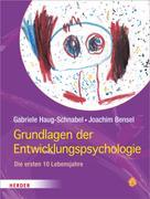 Gabriele Haug-Schnabel: Grundlagen der Entwicklungspsychologie ★★★★