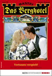 Das Berghotel 189 - Heimatroman - Vertrauen verspielt?