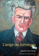 Laurent Quevilly: L'ange de Jumièges