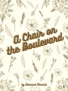 Leonard Merrick: A Chair on the Boulevard