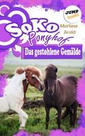 Marliese Arold: SOKO Ponyhof - Zweiter Roman: Das gestohlene Gemälde ★★★★★