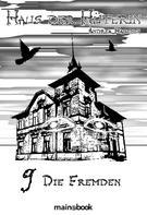 Andrea Habeney: Haus der Hüterin: Band 9 - Die Fremden ★★★★★