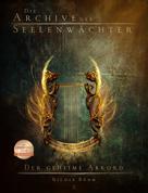 Nicole Böhm: Die Archive der Seelenwächter 2 - Der geheime Akkord ★★★★★