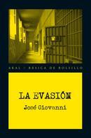 José Giovanni: La evasión