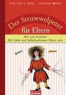 Karl L. Holtz: Der Struwwelpeter für Eltern ★★★★★
