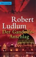 Robert Ludlum: Der Gandolfo-Anschlag ★★★