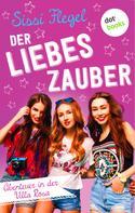 Sissi Flegel: Der Liebeszauber: Abenteuer in der Villa Rosa - Band 2 ★★★★
