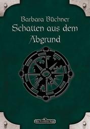 DSA 36: Schatten aus dem Abgrund - Das Schwarze Auge Roman Nr. 36