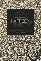 Silke Kobr: Kaffee & Klatsch