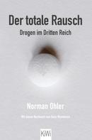 Norman Ohler: Der totale Rausch ★★★★