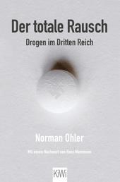 Der totale Rausch - Drogen im Dritten Reich