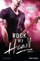 Rock my Heart - Roman