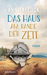 Das Haus am Rande der Zeit - Roman