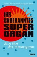 Michael Hauch: Ihr unbekanntes Superorgan ★★★★