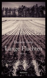 Lange Fluchten - Roman