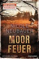 Nicole Neubauer: Moorfeuer ★★★★