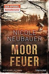 Moorfeuer - Kriminalroman