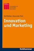 Rolf Weiber: Innovation und Marketing