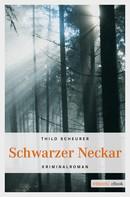 Thilo Scheurer: Schwarzer Neckar ★★★★