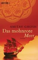 Amitav Ghosh: Das mohnrote Meer ★★★★