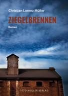 Christian Lorenz Müller: Ziegelbrennen