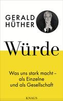 Gerald Hüther: Würde ★★★★