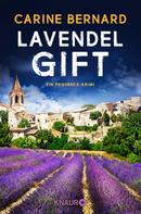 Carine Bernard: Lavendel-Gift ★★★★