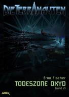 Erno Fischer: DIE TERRANAUTEN, Band 21: TODESZONE OXYD ★★★★★
