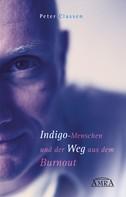 Peter Classen: Indigo-Menschen und der Weg aus dem Burnout ★★★