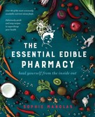 Sophie Manolas: The Essential Edible Pharmacy