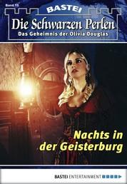 Die Schwarzen Perlen - Folge 15 - Nachts in der Geisterburg