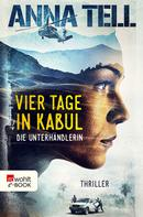 Anna Tell: Vier Tage in Kabul ★★★★