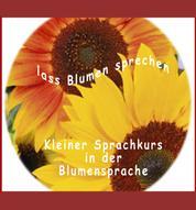 Lass Blumen sprechen