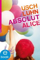 Usch Luhn: Absolut Alice