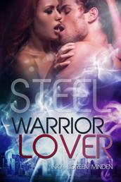 Steel - Warrior Lover 7 - Die Warrior Lover Serie