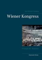 Karl-Wilhelm Rosberg: Wiener Kongress