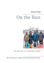On the Run - The Odyssey of a Rwandan Family
