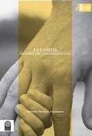 Gerardo Martínez Salamanca: La familia: ser de Dios y de la comunidad humana