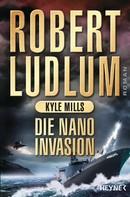Robert Ludlum: Die Nano-Invasion ★★★★