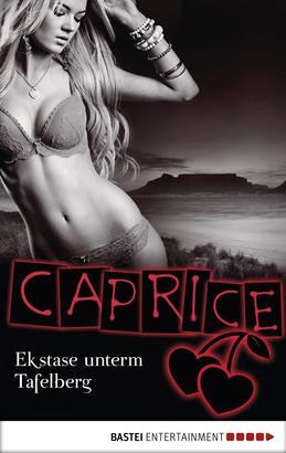 Ekstase unterm Tafelberg - Caprice
