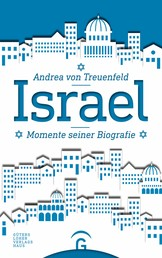 Israel - Momente seiner Biografie
